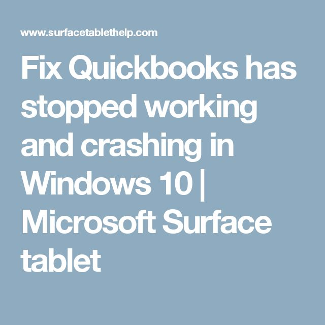Fix Quickbooks has stopped working and crashing in Windows
