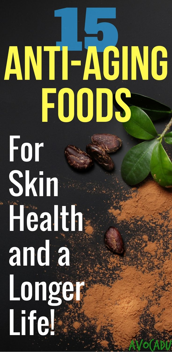 15 Best foods for skin as well as anti-aging and living a longer life! Add these healthy foods into your today for healthy skin! http://avocadu.com/anti-aging-foods-healthy-skin/