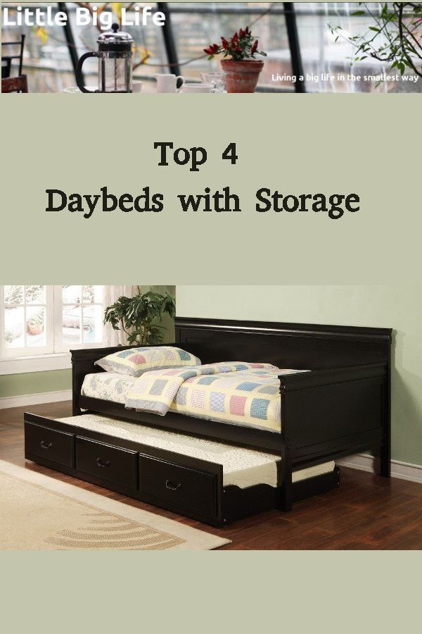 How About A Daybed With Storage For Your Tiny Place The Bed