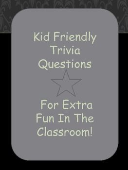 FUN TRIVIA QUESTIONS FOR KIDS - TeachersPayTeachers.com
