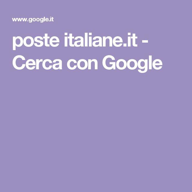 poste italiane.it - Cerca con Google