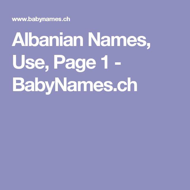 Albanian Names, Use, Page 1 - BabyNames.ch