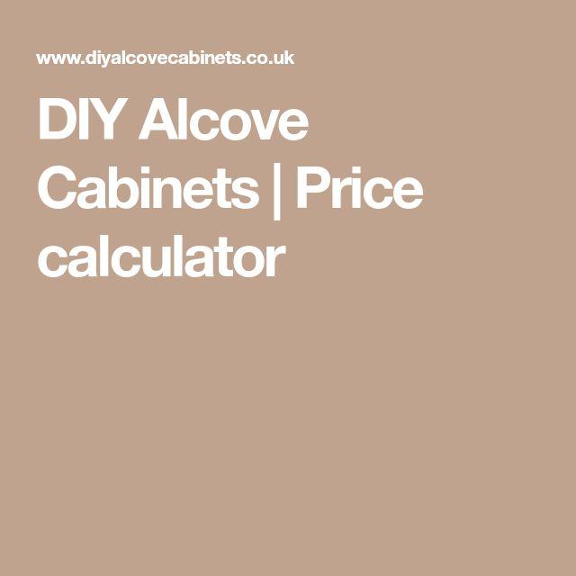 DIY Alcove Cabinets   Price calculator