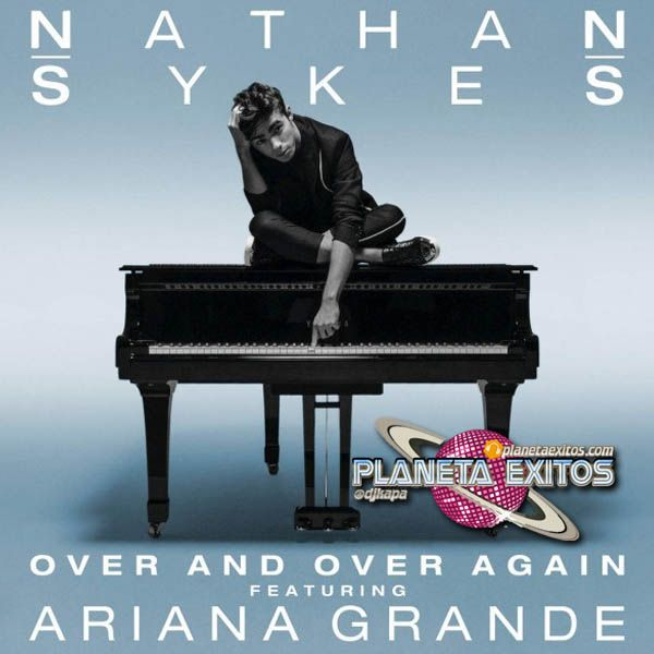 Nathan Sykes Ft. Ariana Grande - Over And Over Again (Cahill Club Mix)