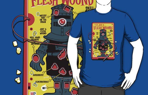 Its Just A Flesh Wound T-Shirt Get yours here: http://tshirtonomy.com/go/just-a-flesh-wound-game