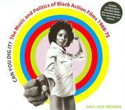 Can You Dig It Music & Politics of Black Action Films: 1968-1975 [CD], 19843339