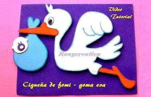 ronycreativa: BABYSHOWER - CIGUEÑA DE FOMI O GOMA EVA