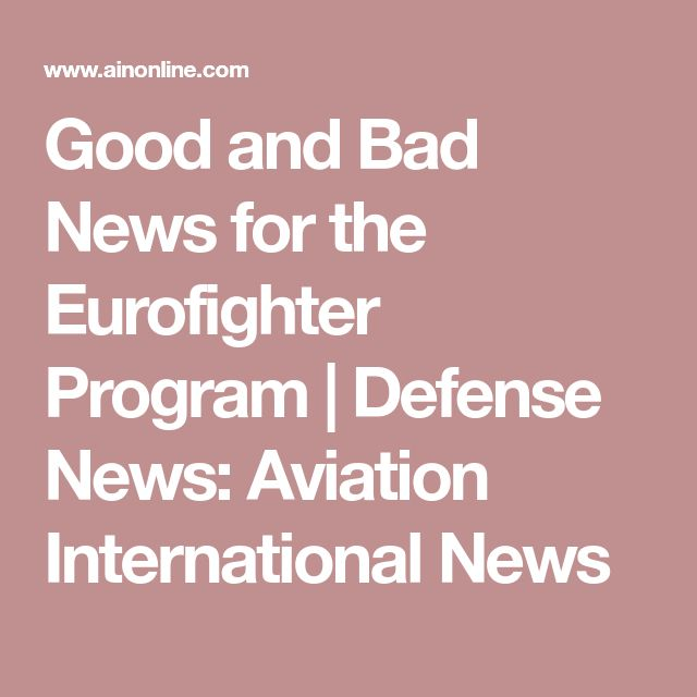 Good and Bad News for the Eurofighter Program | Defense News: Aviation International News