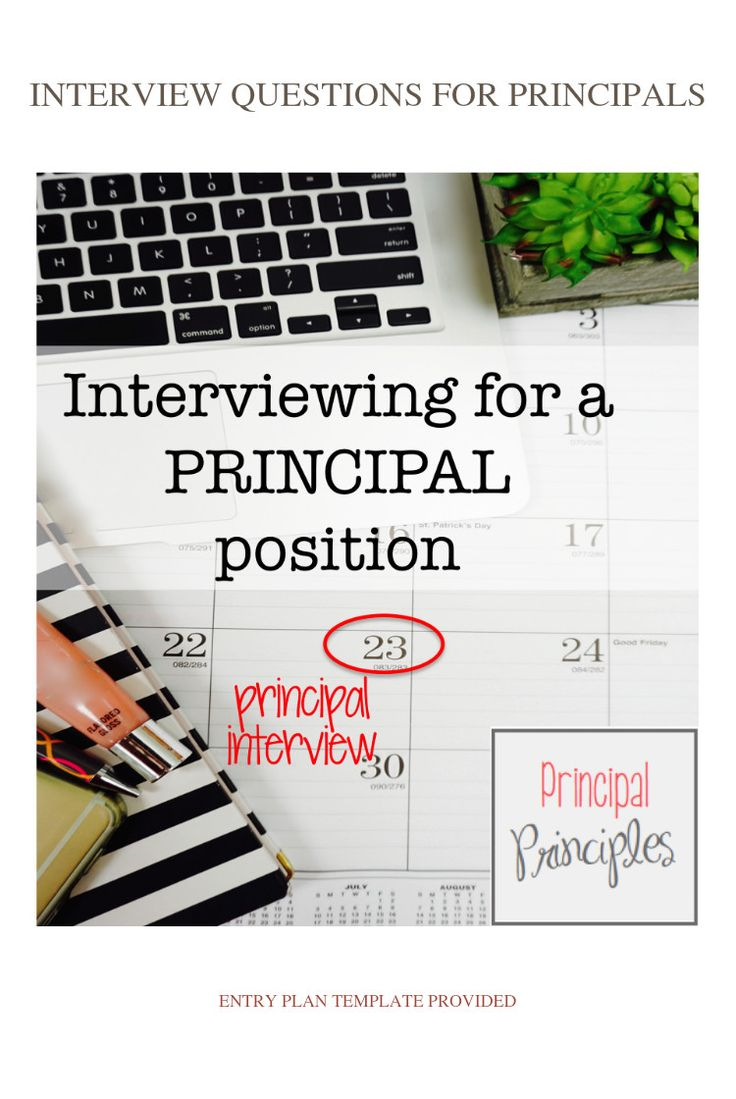 Interviewing for a principal position?  Here are some great resources- interview questions, keywords to use, your role and responsibilities, and so much more