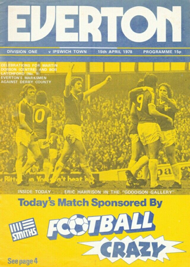 Everton 1 Ipswich Town 0 in April 1978 at Goodison Park. The programme cover #Div1