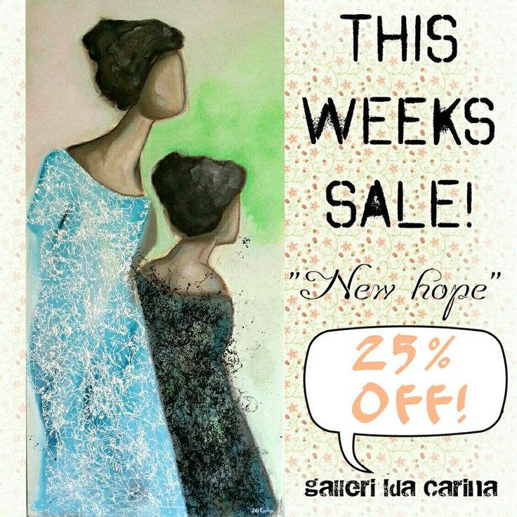 "THIS WEEKS SALE! 25% discount, ""New Hope""!"