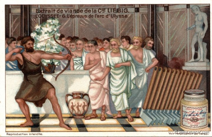 liebod06.jpg - liebod06: Odysseus, disguised as a beggar, asked the SUITORS OF PENELOPE that they should let him have the bow and test it. Having strung the bow, he shot an arrow and hit all the marks, and then he shot the SUITORS down as well. Liebig sets.