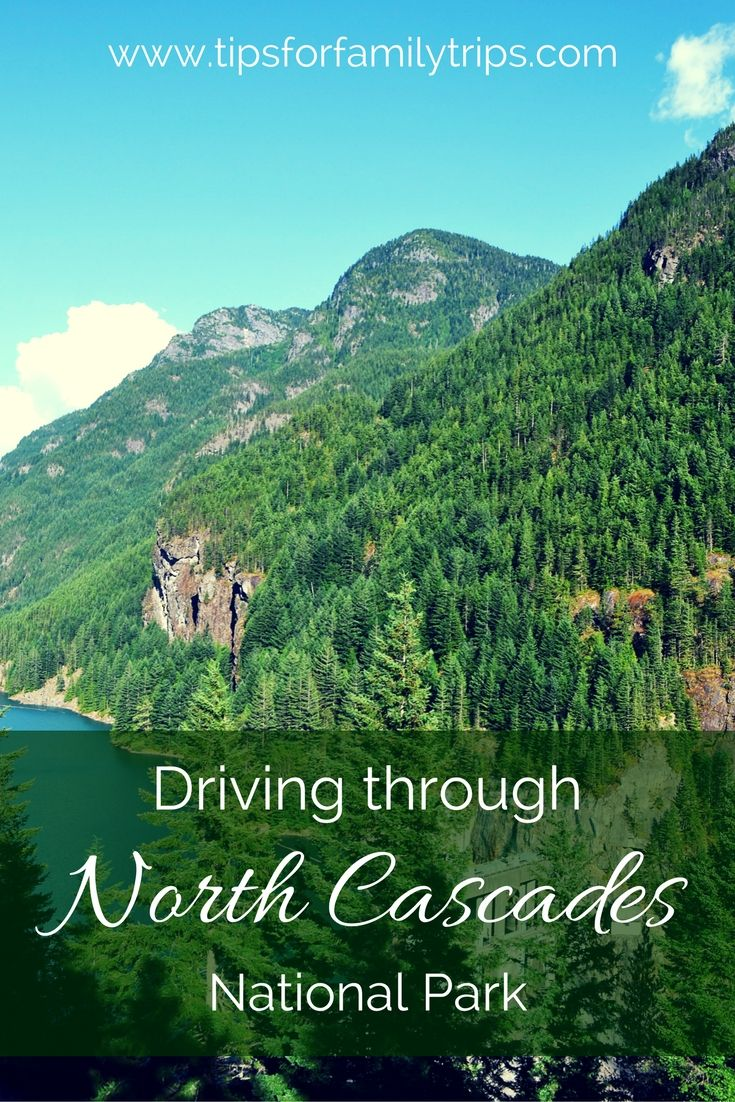 Tips for driving through North Cascades National Park in Washington | tipsforfamilytrips.com | things to do in Washington | summer vacation | outdoors | with kids | family vacation | road trip | Seattle