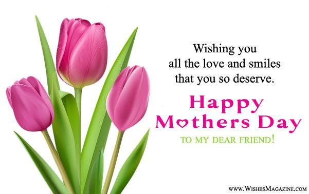Hi Guys Check Latest Happy Mothers Day Wishes For Friends Mothersday Happymothersday Mo Happy Mothers Day Wishes Happy Mother Day Quotes Mother Day Message