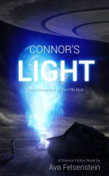 Kindle Special ONLY $0.99      ~~ Connor's Light – Close Encounters of the Fifth Kind ~~ For science fiction novels lovers:  A modern Robinsonade about UFOs, aliens and the adventure to live an ordinary life, back to nature.