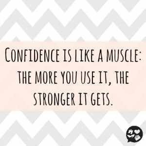 """Confidence is like a muscle: the more you use it, the stronger it gets."" #confidence #quotes #inspirational:"