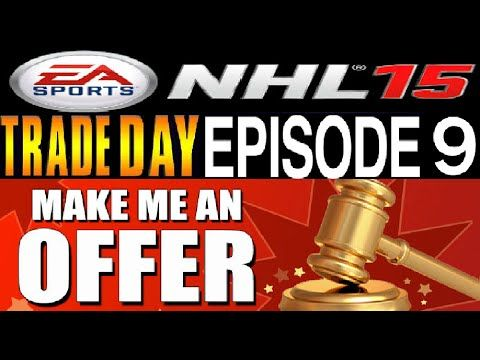 NHL 15 HUT Trade Day #9 **Whole Team Up For Trade**