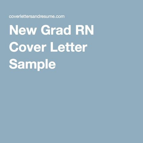 New Grad RN Cover Letter Sample