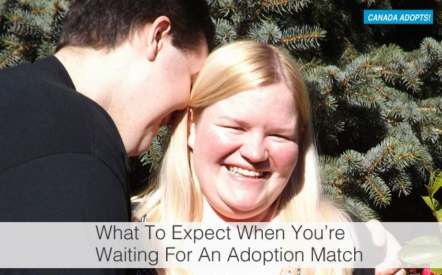 What To Expect When You;re Waiting For An Adoption Match