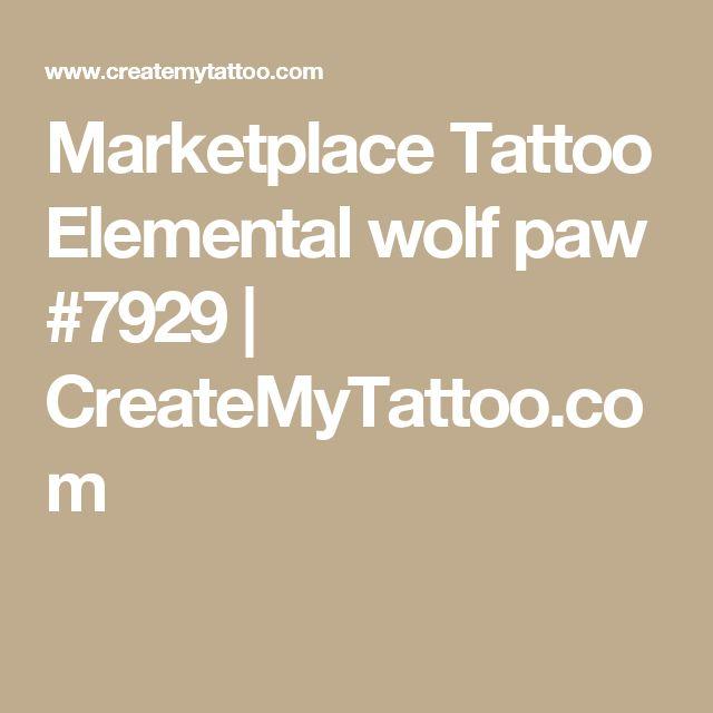 Marketplace Tattoo Elemental wolf paw #7929 | CreateMyTattoo.com