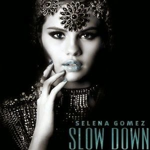 Song:Slow Down Singer:Selena Gomez Album: Stars Dance Released: 2013 Nominations: World Music Award for World's Best Song, World Music Award for World's Best Video Now that I have captured your attention I wanna steal ya for a rhythm intervention  http://a2zmusicandlyrics.blogspot.com/2014/01/slow-down-selena-gomez-song-lyrics-and.html
