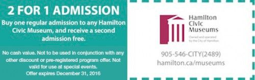 Hamilton Civic Museums Coupon - 2 for 1 admission