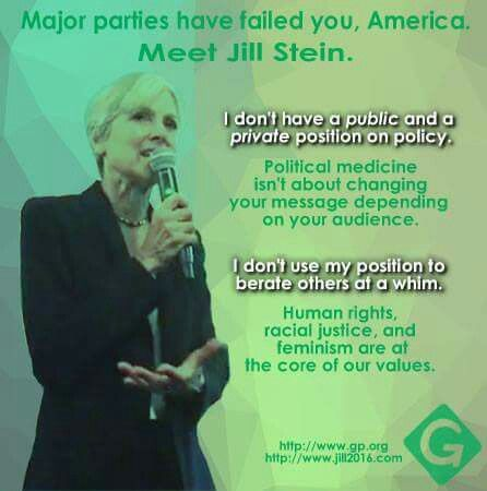 Jill Stein is the President we NEED!  Visit: jill2016.com for her platform. #GreaterGood