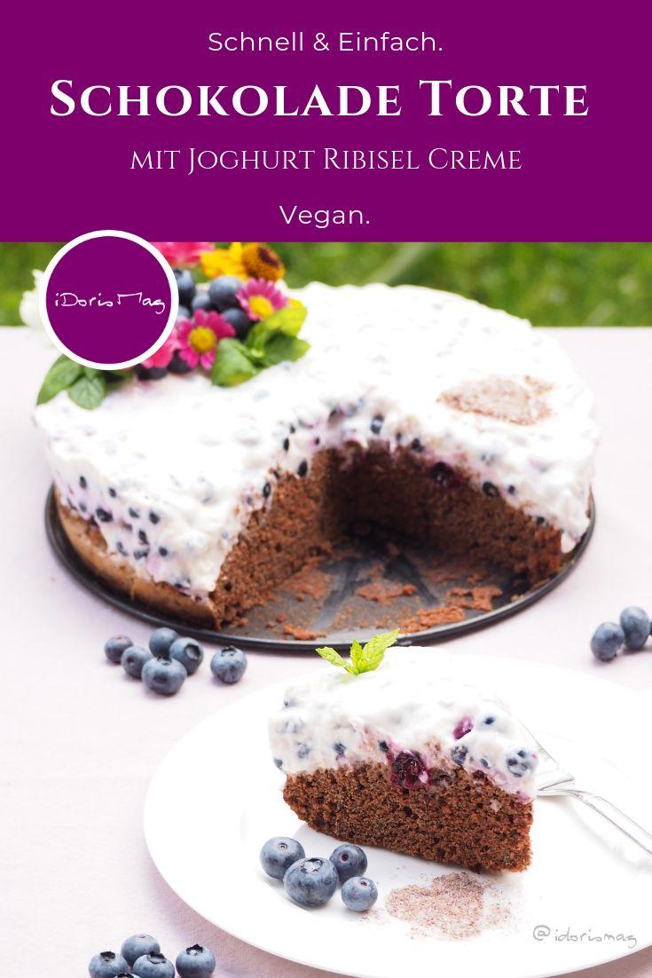 Vegane Schokolade Torte Mit Veganer Joghurt Ribisel Johannisbeer Creme Sommerliches Veganes Rezept Fur E Schokoladen Torte Schokolade Kuchen Rezepte Rezepte
