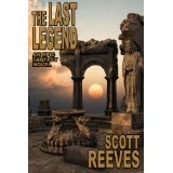 The Last Legend (Kindle Edition)By Scott Reeves