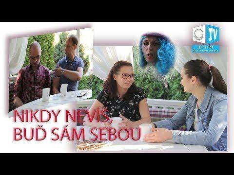 (3) Nikdy nevíš, buď sám sebou! - YouTube
