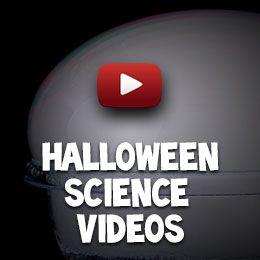 Halloween Science videos - let the screaming begin!