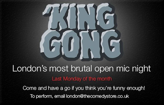 King Gong - The Comedy Store London