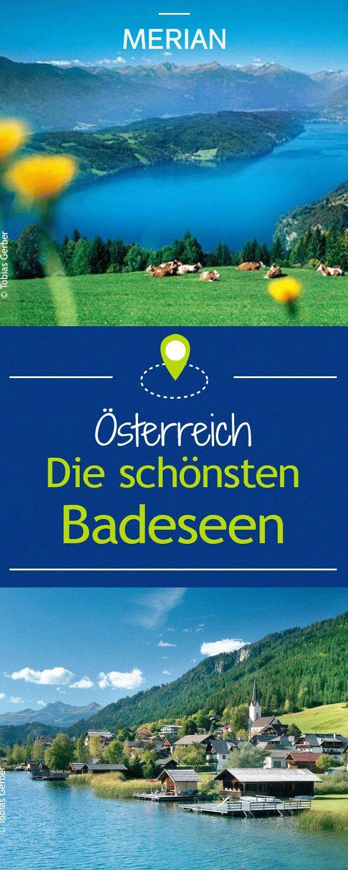 Österreich hat eine Vielzahl schöner Seen. Wir zeigen euch die besten Badeseen des Landes.