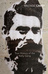 Unit of work for Year 11 by Josie McKinnon and Rosie Kerin on True History of the Kelly Gang by Peter Carey