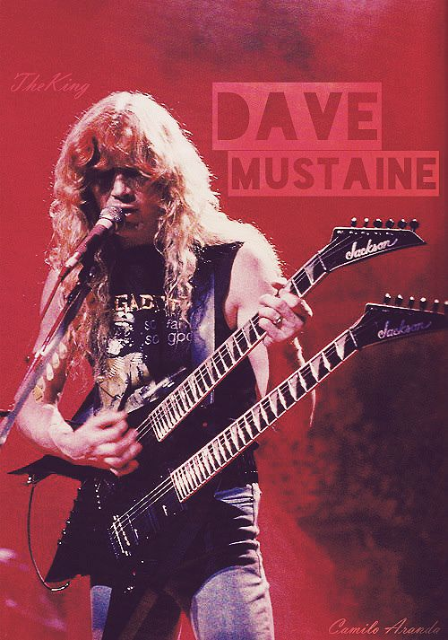 Dave mustaine ''the king
