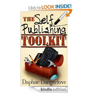 The Self Publishing Toolkit: Your All-in-One Guide to Publishing and Promoting an eBook on Amazon (Includes Free Resource Guide)