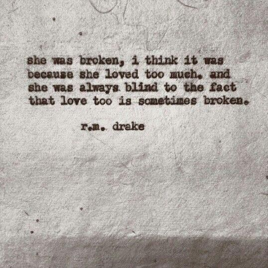 She was broken