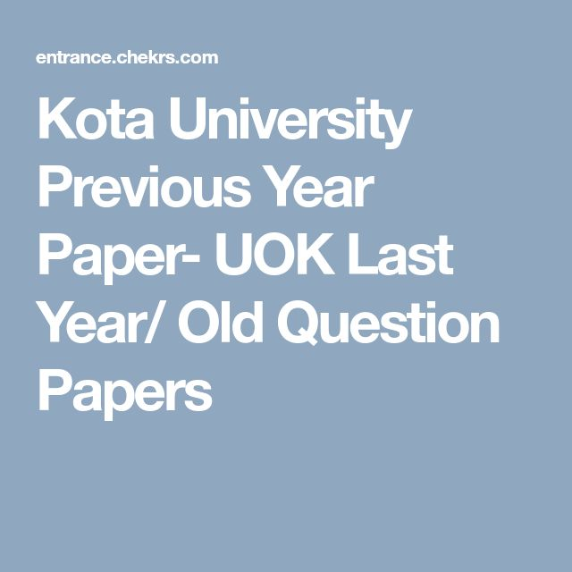 Kota University Previous Year Paper- UOK Last Year/ Old Question Papers