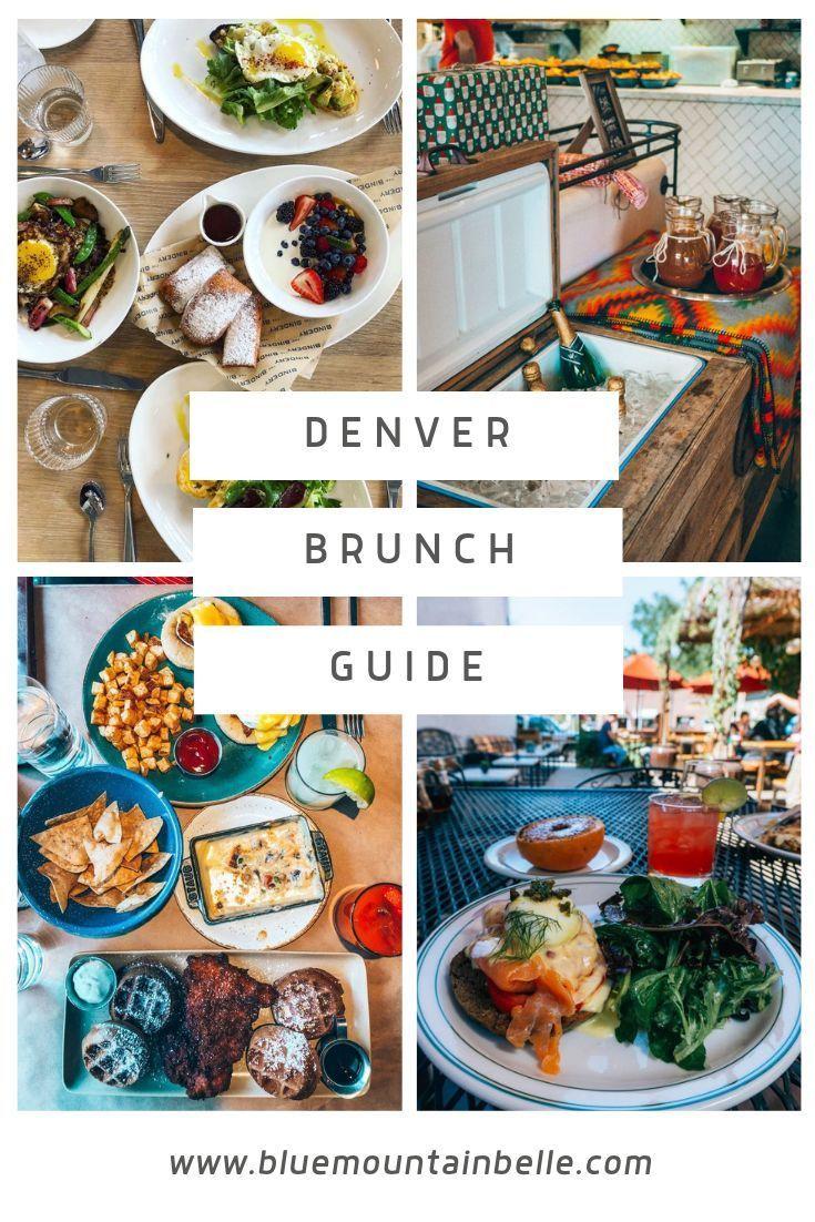 Where To Eat Brunch In Denver In 2020 Denver Travel Denver Restaurants Denver