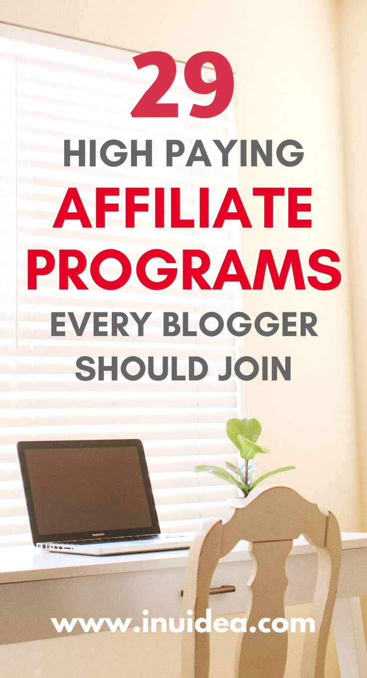 Top 29 Affiliate Programs You Must Join to Your