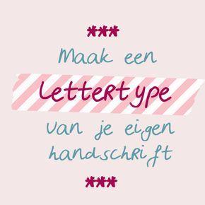 ~Handschrift omzetten in je eigen lettertype. Gratis, makkelijke tool~♡