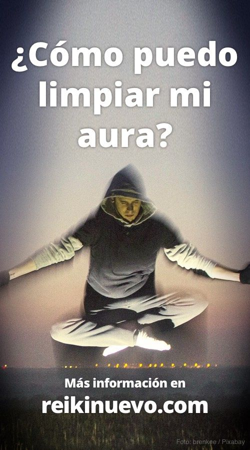 ¿Cómo puedo limpiar mi aura? Más información: https://www.reikinuevo.com/como-puedo-limpiar-mi-aura/