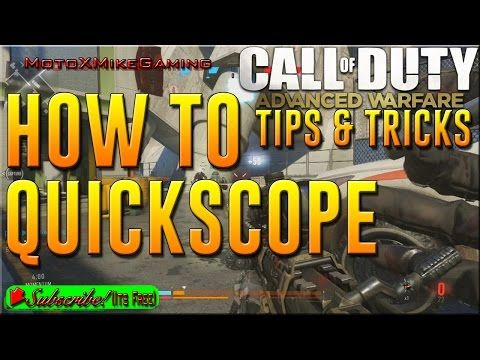 http://callofdutyforever.com/call-of-duty-tutorials/how-to-quickscope-in-advanced-warfare-call-of-duty-advanced-warfare-tips-and-tricks-cod-aw/ - How To Quickscope in Advanced Warfare - Call of Duty Advanced Warfare Tips and Tricks - COD AW  Hey Guys! Today I'm showing you how to Quickscope in Call of Duty Advanced Warfare (COD AW) – This is a guide / tutorial / how to video! This is also great for beginners! SUBSCRIBE for Call of Duty: Advanced Warfare Videos LI