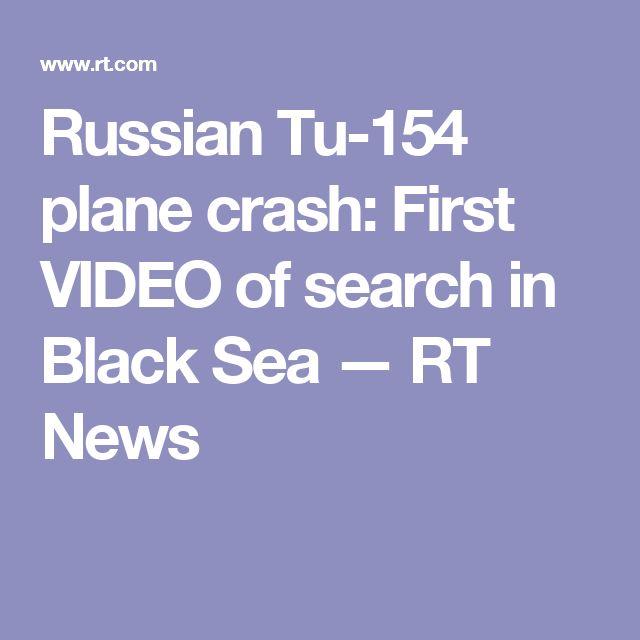 Russian Tu-154 plane crash: First VIDEO of search in Black Sea — RT News
