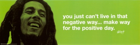Positive way: Marley Positive, Bobmarley, Picture-Black Posters, Posters Prints, Quote, Bobs Marley, Music Posters, Art Com, Bob Marley