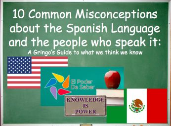 The Lesson Cloud: 10 Misconceptions about the Spanish Language and its People