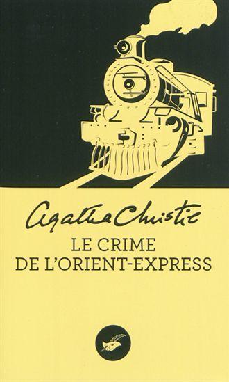 """Agatha Christie, """"Le Crime de l'Orient-Express"""" (1934)"""