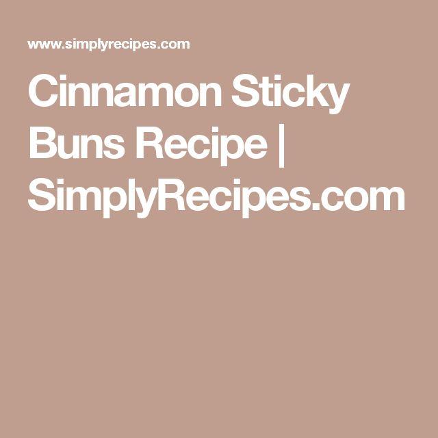 Cinnamon Sticky Buns Recipe | SimplyRecipes.com