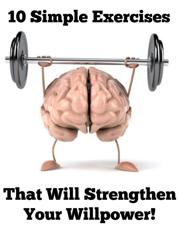 Need more willpower? These 10 exercises have been scientifically proven to strengthen your willpower to take on any challenge!