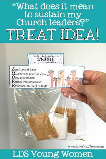 "Fun take-home gift! ""Sustaining our leaders is S'more than just a raised hand!"" LDS Young Women June lesson helps for ""What does it mean to sustain my church leaders?"" Included in lesson packet! www.LovePrayTeach.com"